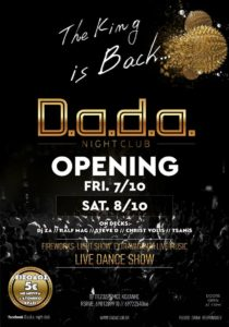 THE KING IS BACK !!!!! DADA OPENING @ D.a.d.a. night club Kozani Friday 7 October & Saturday 8 October